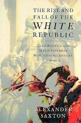 Rise and Fall of the White Republic