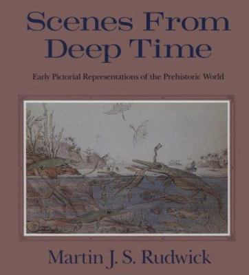 Scenes from Deep Time